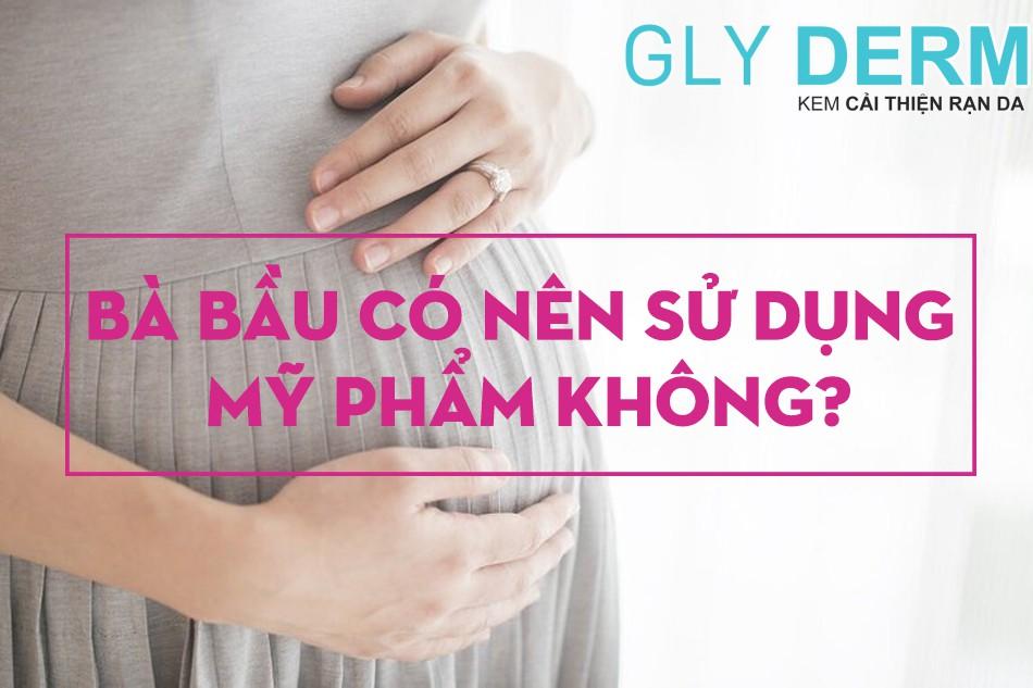 """Giải đáp thắc mắc: """"Bà bầu có nên dùng mỹ phẩm"""" hay không?"""