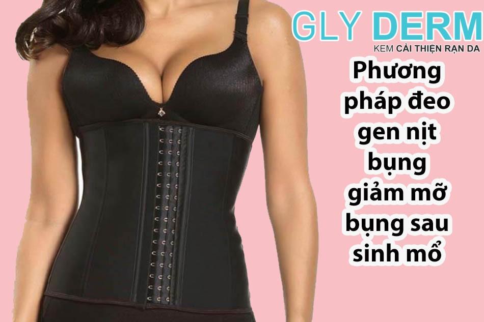 Phương pháp đeo gen nịt bụng giảm mỡ bụng sau sinh mổ