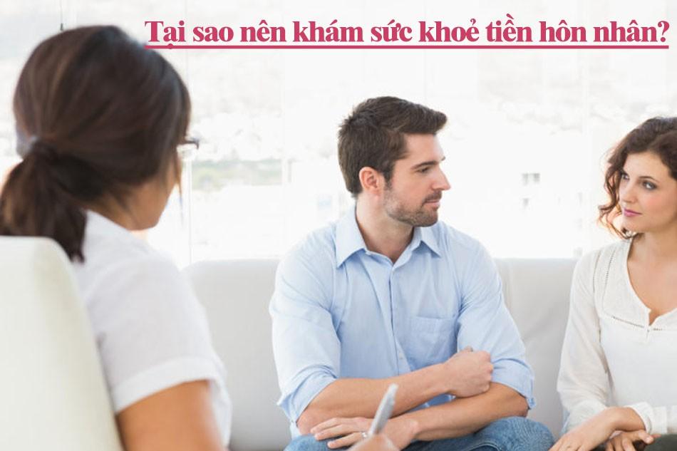 Tại sao nên đi khám sức khoẻ tiền hôn nhân?