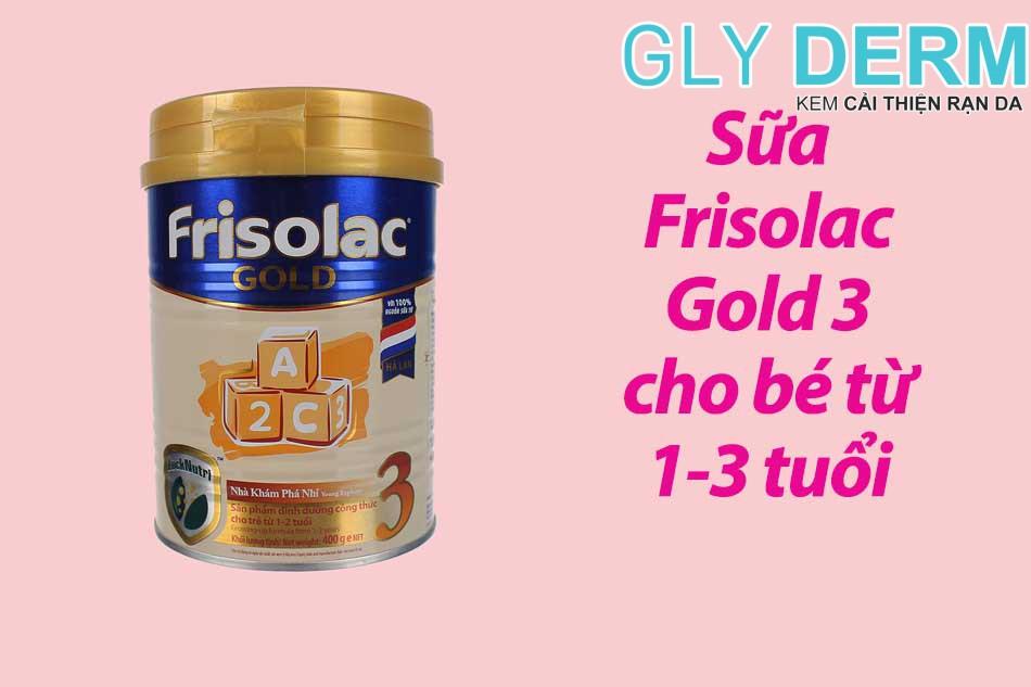 Sữa Frisolac Gold 3 cho bé từ 1-3 tuổi