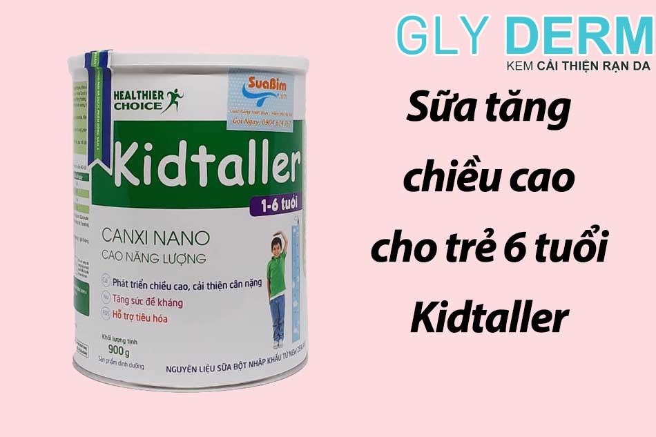 Sữa tăng chiều cao cho trẻ 6 tuổi Kidtaller