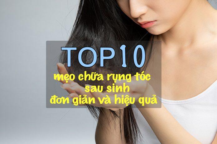 Top 10 mẹo trị rụng tóc sau sinh an toàn và hiệu quả